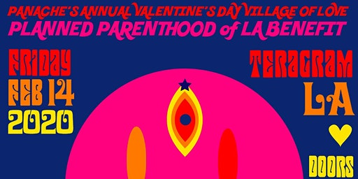 Panache Valentine's Village of Love Planned Parenthood of LA Benefit Show