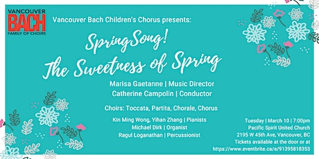 SpringSong! The Sweetness of Spring tickets