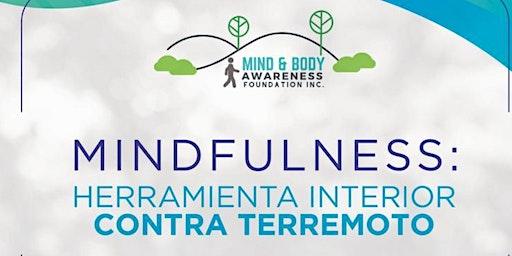 Mindfulness: Herramienta interior contra terremotos-EDP University, HatoRey