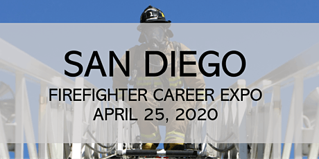 Firefighter Career Expo 2020 - San Diego, CA tickets