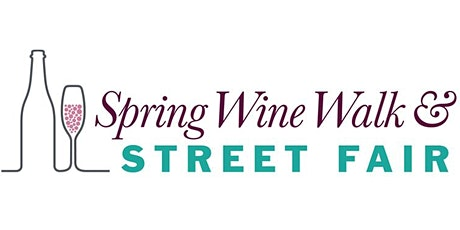 Spring Wine Walk! Downtown Ventura  - Saturday, March 28th 3pm-6pm tickets
