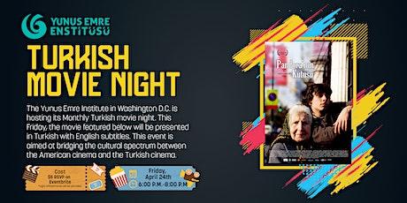 Turkish Movie Night- PANDORA'NIN KUTUSU (Pandora's Box) tickets