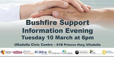 Bushfire Support Information Evening - Ulladulla tickets