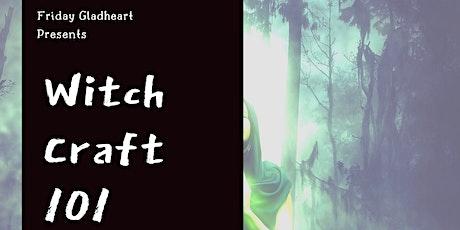 Witchcraft 101 tickets