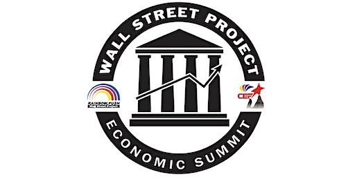 Rainbow PUSH Coalition & Citizenship Education Fund 23rd Annual Wall Street Project Economic Summit