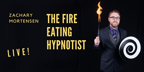 The Fire Eating Hypnotist in Milwaukee, Wi! tickets