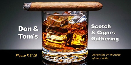 Scotch & Cigars February 20, 2020 - Sponsored by John Mottram, CPA tickets