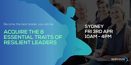 Esher House Resilient Leaders Workshop Sydney tickets