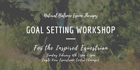 Goal Setting: For the Inspired Equestrian  tickets