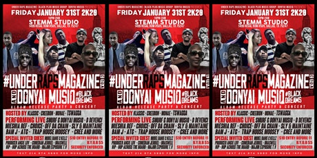 UNDER RAPS MAG & DONYAI MUSIQ #BLACK DREAMS RELEASE PARTY W/ SMURF G tickets
