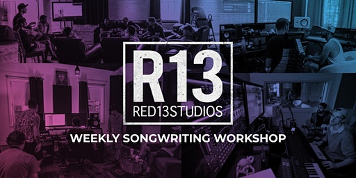 Red 13 Songwriting Workshop