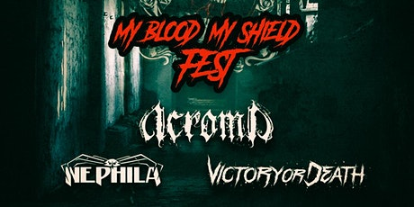 My Blood My Shield Fest entradas