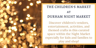 The Children's Market at Durham Night Market