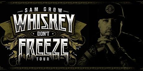 Sam Grow - Whiskey Don't Freeze Tour tickets