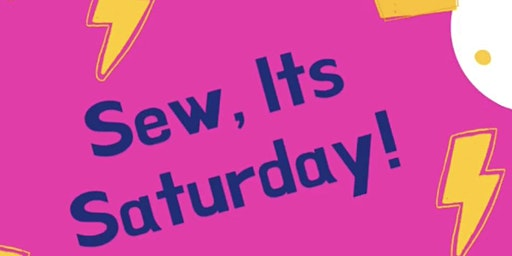 Sew, it's Saturday!