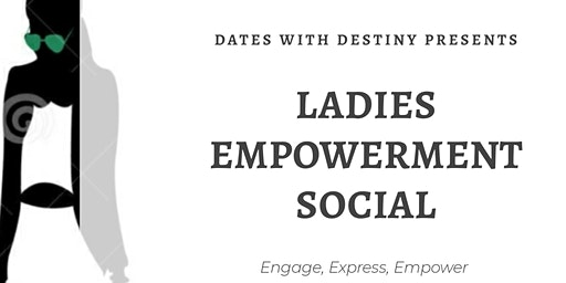Ladies Empowerment Social
