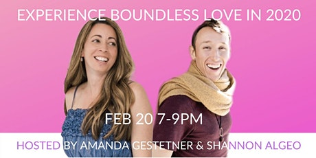 Experience Boundless Expansive Love in 2020 tickets