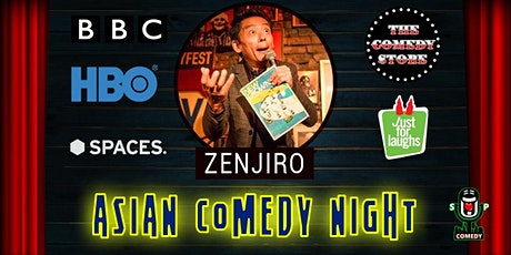 Asian Comedy Night - Headliner Zenjiro Tickets