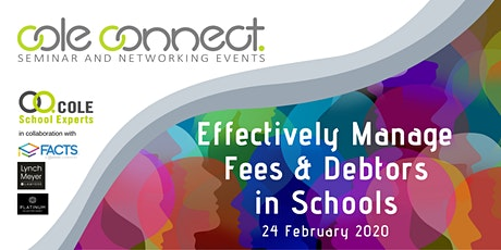 Cole Connect Seminar - Effectively Manage Fees & Debtors in Schools tickets