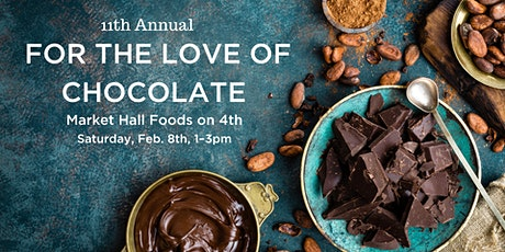 11th Annual For the Love of Chocolate tickets