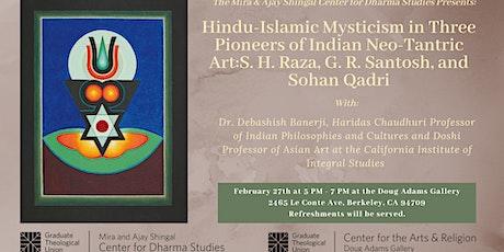 Hindu-Islamic Mysticism in Three Pioneers of Indian Neo-Tantric Art:  S. H. Raza, G. R. Santosh, and Sohan Qadri tickets