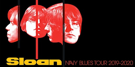 Sloan - Navy Blues Tour -  An Evening With -  NEW DATE tickets