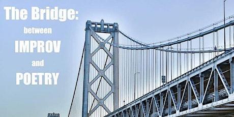 The Bridge: Where Improv Meets Poetry tickets