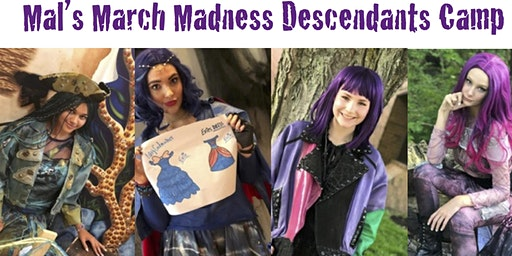 Mal's March Madness Descendant Camp