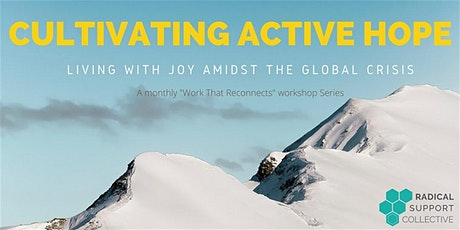 Cultivating Active Hope: Living with Joy amidst Global Crisis tickets