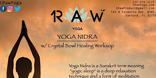Yoga Nidra w/ Crystal Bowl Healing Workshop