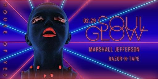 Soul Glow with Marshall Jefferson, Razor-N-Tape