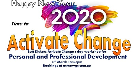 Butt Kickers Activate Change One Day Workshop tickets