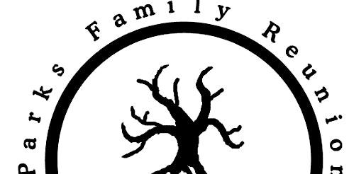2020 Parks Family Reunion Kalamazoo, MI