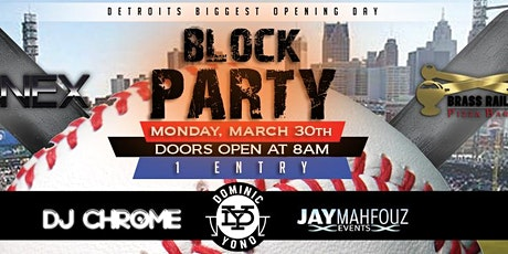 Detroit's Biggest Opening Day Block Party tickets