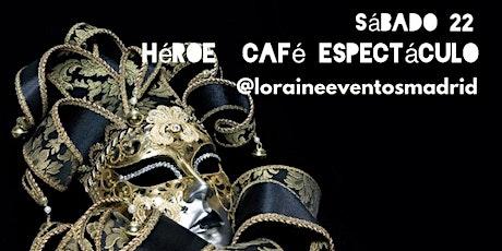 Fiesta Carnaval Singles y Amig@s en Héroe Café Espectáculo entradas