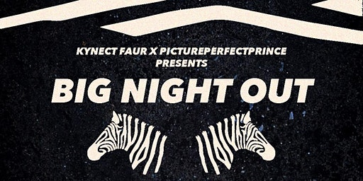 Kynect Faur x Pictureperfectprince Presents Big Night Out