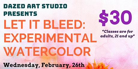 Let it Bleed: Experimental Watercolor tickets