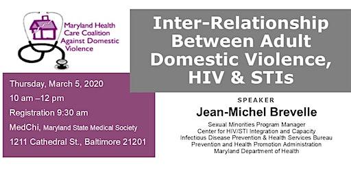 Inter-Relationship Between Adult Domestic Violence, HIV & STIs
