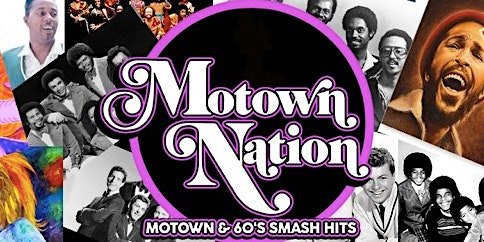 Motown Nation- Early Show- Saturday, April 11