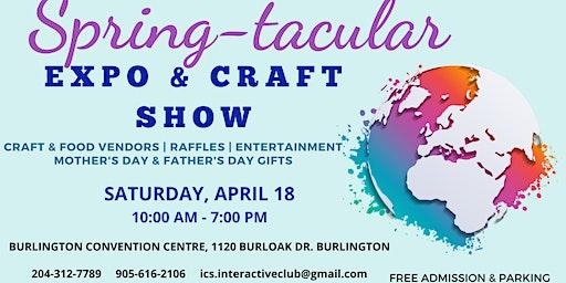 Spring-tacular EXPO & Craft Show