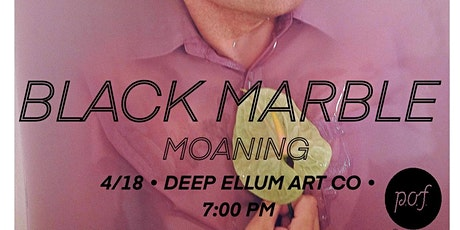 BLACK MARBLE • MOANING tickets
