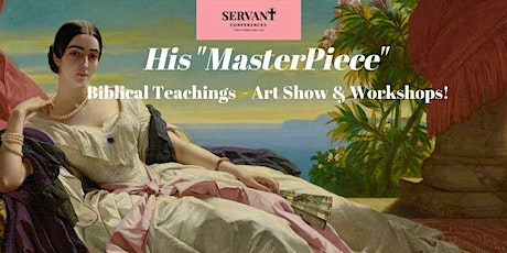 """His """"MasterPiece"""" Servant Conference tickets"""