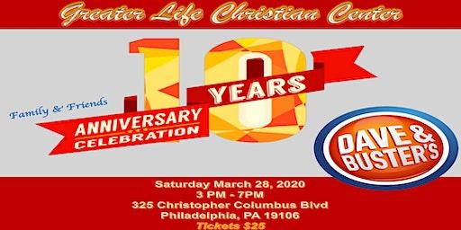 Greater Life Christian Center's(GLCC)10th Anniversary Celebration