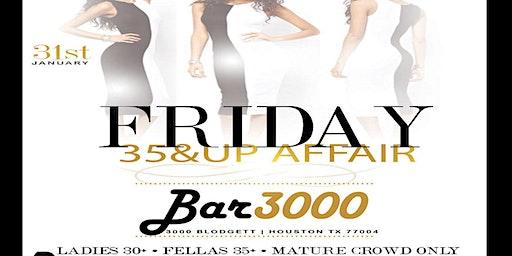 Fridays 35&UP Affair