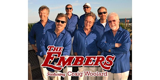 An Evening with The Embers Featuring Craig Woolard