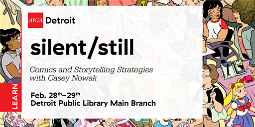 silent/still: Comics and storytelling strategies with Casey Nowak