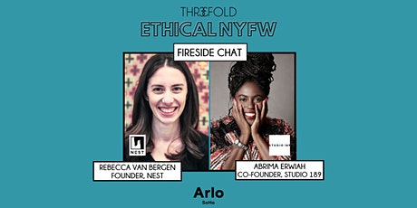 Ethical NYFW: Fireside Chat with Nest and Studio 189 tickets