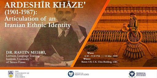 Ardeshir Khaze' (1901-1987): Articulations of an Iranian Ethnic Identity