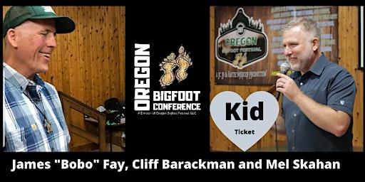 Oregon Bigfoot Conference KIDS TICKET