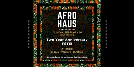 AFRO HAUS: Two Year Anniversary Fête tickets